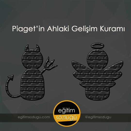 Piaget'in ahlaki gelişim kuramı nasıldır?